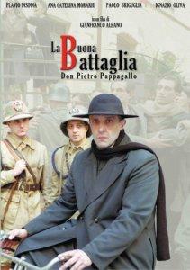 Copertina di 'La buona battaglia. Don Pietro Pappagallo'