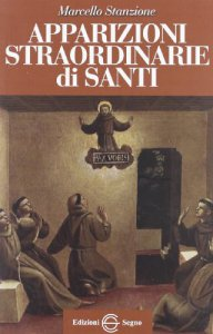 Copertina di 'Apparizioni straordinarie di Santi'