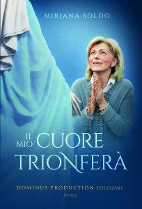 Il mio cuore trionferà libro, Mirjana Soldo, Dominus