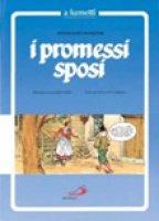 I Promessi sposi a fumetti - Manzoni Alessandro
