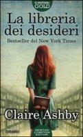 La libreria dei desideri - Ashby Claire