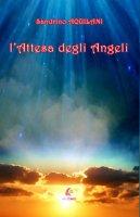 L' attesa degli Angeli - Aquilani Sandrino