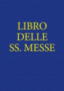Copertina di 'Libro delle SS. Messe'