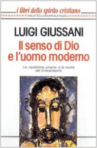 Copertina di 'Il senso di Dio e l'uomo moderno'