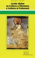 «Lectio divina» su Lettera a Filemone e Lettera ai Colossesi - Gargano Innocenzo