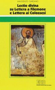 Copertina di '«Lectio divina» su Lettera a Filemone e Lettera ai Colossesi'