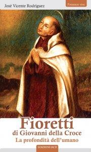 Copertina di 'Fioretti di Giovanni della Croce'