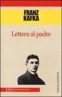 Lettera al padre - Kafka Franz