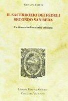 Il sacerdozio dei fedeli secondo san Beda. Un itinerario di maturità cristiana - Caputa Giovanni