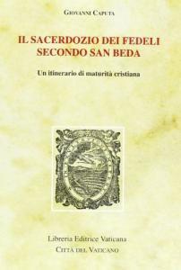 Copertina di 'Il sacerdozio dei fedeli secondo san Beda. Un itinerario di maturità cristiana'