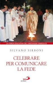 Copertina di 'Celebrare per comunicare la fede'