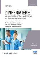 L' infermiere. Manuale teorico-pratico di infermieristica - Moltalti Marilena, Fabbri Cristina