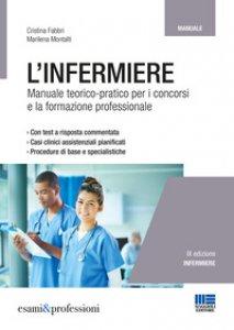 Copertina di 'L' infermiere. Manuale teorico-pratico di infermieristica'
