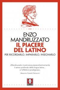 Copertina di 'Il piacere del latino'
