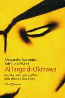 Al largo di Okinawa - Alessandro Spaventa, Salvatore Monni