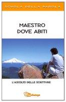 Maestro dove abiti - Pastorale Giovanile diocesi di Milano