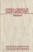 Opera omnia [vol_21.3] - Ambrogio (sant')