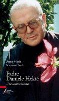Padre Daniele Hekic - Anna M. Sormani Zodo