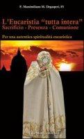 L'eucaristia «tutta intera» - Degasperi P. Massimiliano