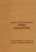 Opera omnia vol. X/3 - Opere esegetiche - Agostino (sant')