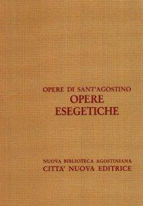 Copertina di 'Opera omnia vol. X/3 - Opere esegetiche'