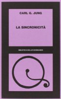 La sincronicità - Jung Carl G.