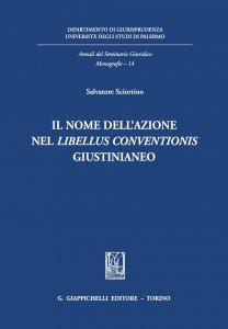 Copertina di 'Il nome dell'azione nel libellus conventionis giustinianeo'