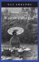 Il picnic e altri guai - Durrell Gerald