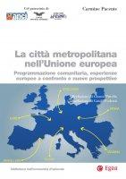 La città metropolitana nell'Unione europea - Carmine Pacente