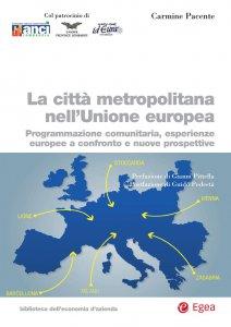Copertina di 'La città metropolitana nell'Unione europea'