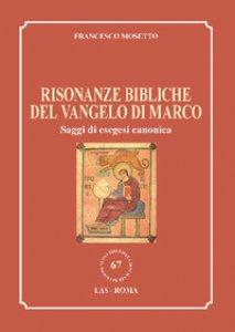 Copertina di 'Risonanze bibliche del Vangelo di Marco'