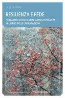Resilienza e fede - Giusy Di Gesaro