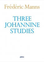 Three Johannine studies - Frédéric Manns