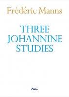 Three Johannine studies - Frédéric Manns