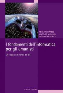 Copertina di 'I fondamenti dell'informatica per gli umanisti'