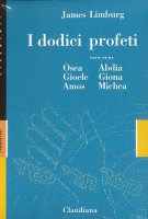 I dodici profeti, vol 1 e 2 - James Limburg