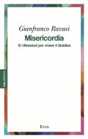 Misericordia - Gianfranco Ravasi