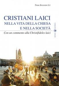 Copertina di 'Cristiani laici nella vita della Chiesa e della società'