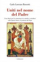 Uniti nel nome del Padre - Carlo L. Rossetti