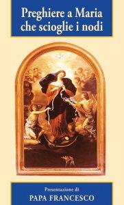 Copertina di 'Preghiere a Maria che scioglie i nodi'