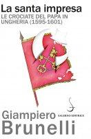 La santa impresa - Giampiero Brunelli