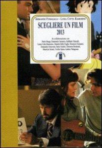 Copertina di 'Scegliere un film 2013'