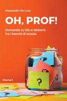 Oh, Prof! - Alessandro De Luca