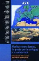 Mediterraneo-Europa. Un ponte per lo sviluppo e la solidarietà