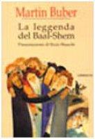 La leggenda del Baal-Shem - Buber Martin