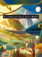 Le storie più belle della Bibbia - Marion Thomas, Daniele Fabbri
