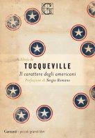 Il carattere degli americani - Alexis de Tocqueville