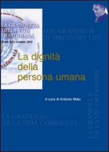 Copertina di 'La dignità della persona umana'