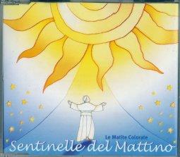 Copertina di 'Sentinelle del mattino'