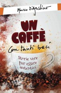 Copertina di 'Un caffè con tanti baci'